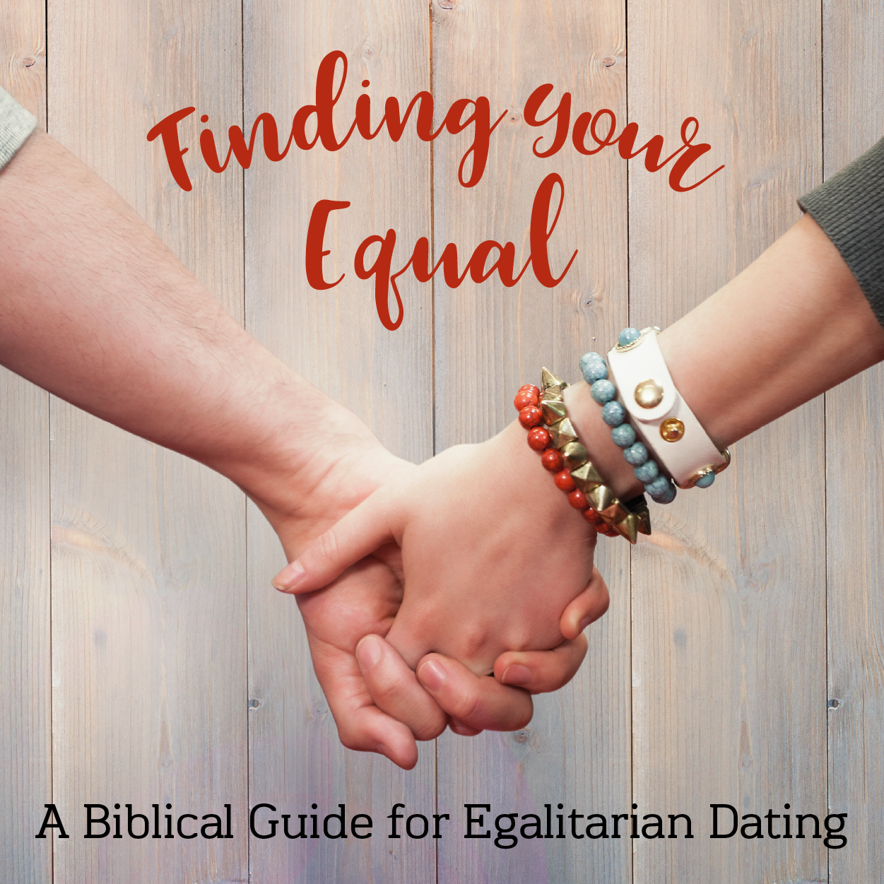 Dating your equal